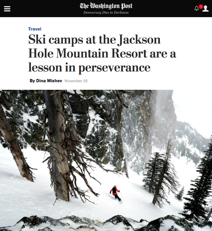 Ski campsat the Jackson Hole Mountain Resort are a lesson in perseverance