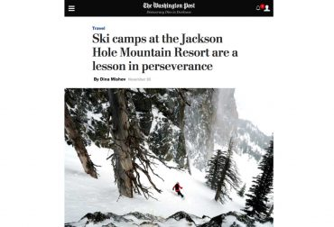 The Washington Post - Ski Camps at jackson Hole Mountain Resort