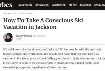Forbes: How To Take A Conscious Ski Vacation in Jackson