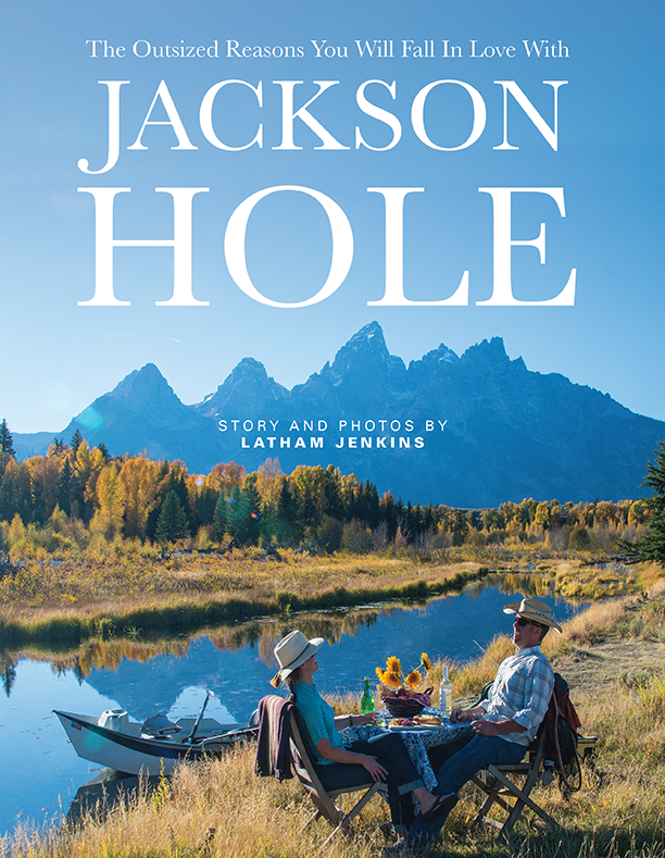 The Jackson Hole Way